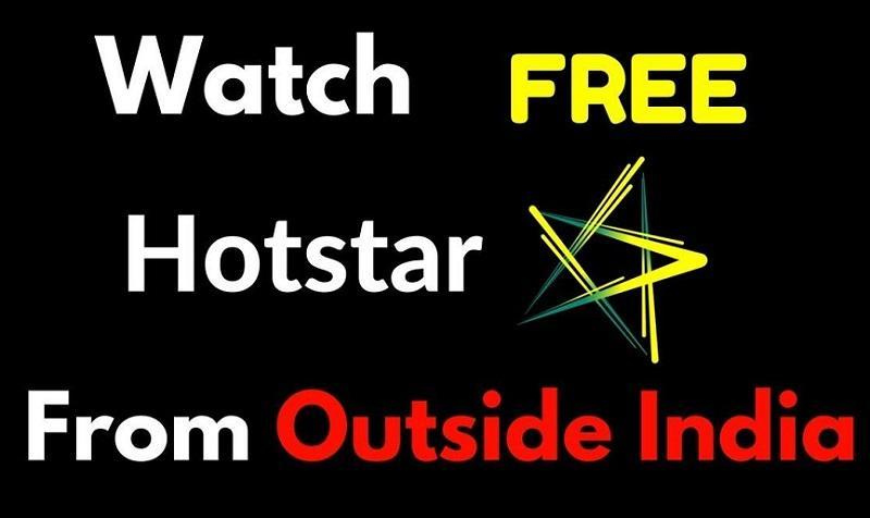 Watch Hotstar from Outside India