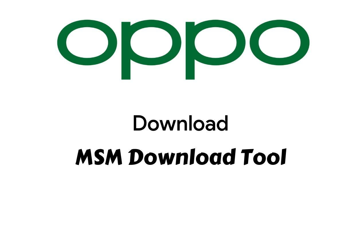 MSM Download Tool For OPPO Devices