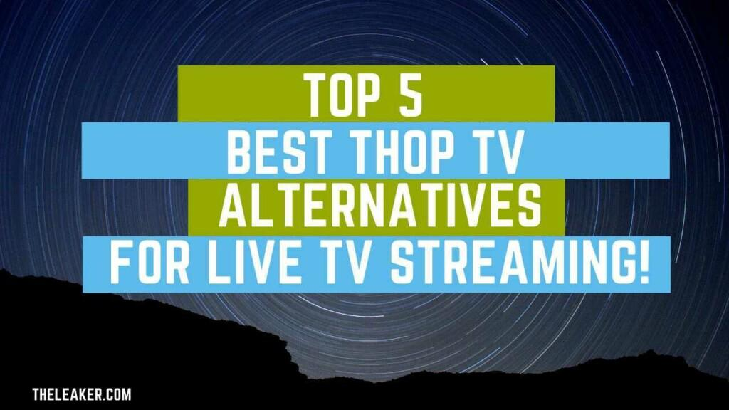 ThopTV Alternatives