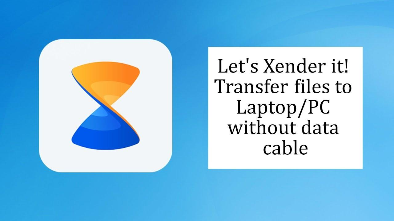 Xender For PC Download