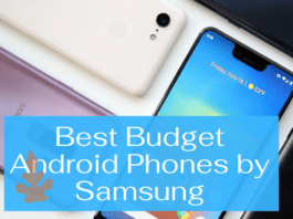 Best Budget Android Phones by Samsung