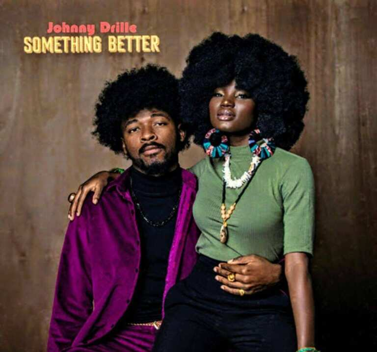 Johnny Drille something better 1