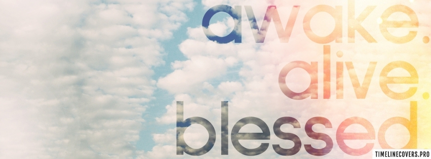 Awake Alive Blessed Facebook cover photo