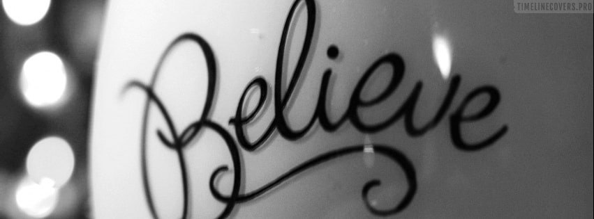 Believe Facebook cover photo