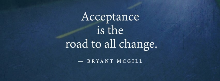Bryant Mcgill Acceptance Road Change Quote Facebook cover photo