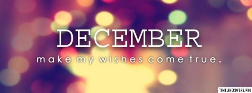 December Make My Facebook cover photo