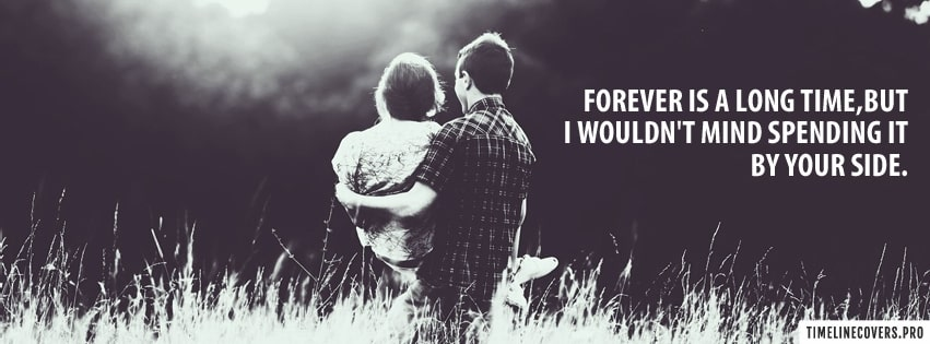 Forever is Long Time Love Saying Facebook cover photo