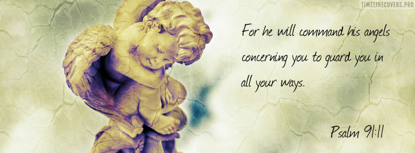 He Will Command His Angels Christian Facebook cover photo