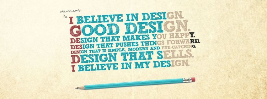 I Believe in Good Design Facebook cover photo