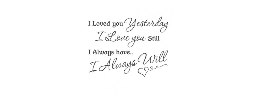 I Loved You Yesterday Facebook cover photo