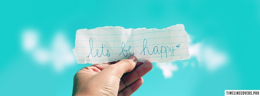 Lets be Happy Facebook cover photo