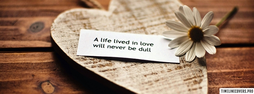 Life Lived in Love Facebook cover photo