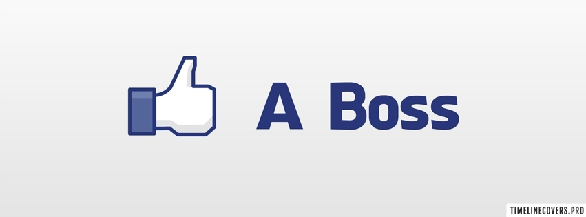 Like a Boss White Background Facebook cover photo