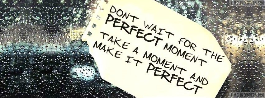 Perfect Moment Facebook cover photo