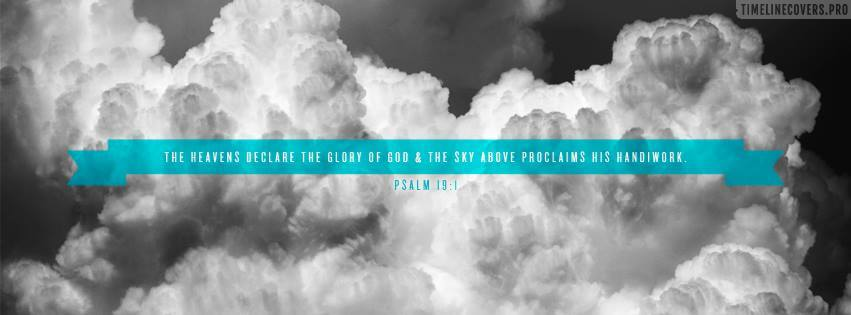 Psalm Heavens Declare Glory of God Free Christian Facebook cover photo