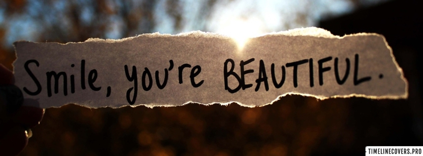 Smile You are Beautiful on Paper Facebook cover photo