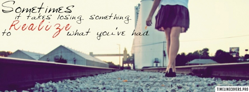 Sometimes You Realize Girly Quote Facebook cover photo