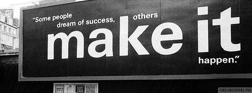 Success Others Make It Happen Facebook cover photo