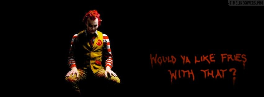 The Joker Ronald Mcdonald Quote Facebook cover photo