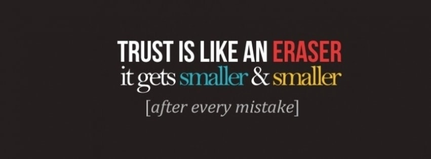 Trust is Like an Eraser Facebook cover photo
