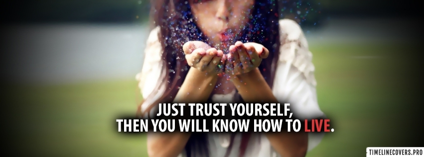 Trust Yourself Inspiring Quote Facebook cover photo