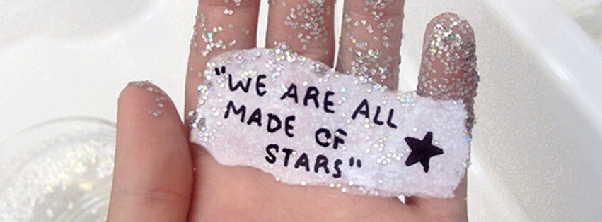 We are All Made of Stars Facebook cover photo