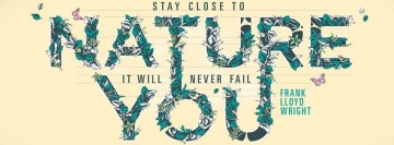 Stay Close to Nature Facebook Cover