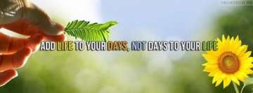Add Life to Your Days Facebook Banner