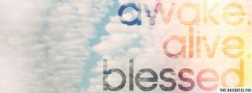 Awake Alive Blessed Facebook Cover-ups