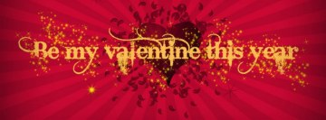 Be My Valentine This Year Facebook Cover Photo