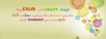 Calm Crazy Life Quote Facebook Cover