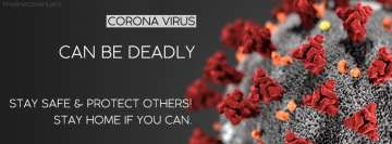 Corona Virus Can be Deadly Facebook Wall Image