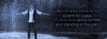 Dancing in The Rain Quotes Facebook Cover Photo