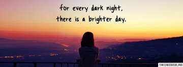 Dark Night Brighter Day Facebook cover photo