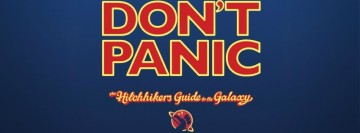 Do Not Panic - The Hitchhikers Guide to the Galaxy