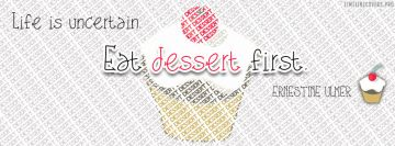 Eat Dessert Facebook Cover-ups