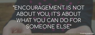 Encouragement is About Facebook Cover-ups