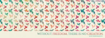 Freedom Creation Krishnamurti Quote Facebook cover photo