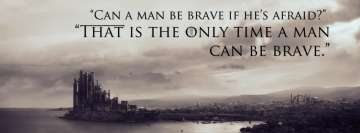 Game of Thrones Quote about Manliness Facebook cover photo