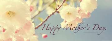 Happy Mothers Day White Flowers Blooming Facebook Background TimeLine Cover