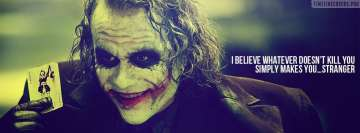 Heath Ledger Joker What Doesnt Kill You Quote Facebook Wall Image