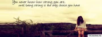 How Strong You Are Facebook Background TimeLine Cover