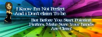 I Know I am Not Perfect