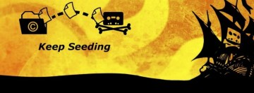 Keep Seeding - The Pirate Bay Facebook Cover