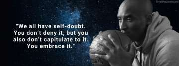Kobe Bryant Quote Self Doubt Facebook cover photo