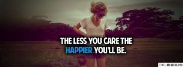 Less You Care Happier