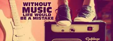 Life Without Music Facebook Banner
