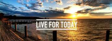 Live for Today Facebook Cover Photo