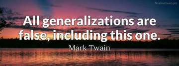 Mark Twain Quote about Generalizations