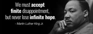 Martin Luther King Quote Infinite Hope Facebook Cover